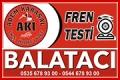 Balatacı Adem Karaşal – Fren Testi