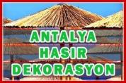 Antalya Hasır Dekorasyon – Plaj Şemsiyesi İmalat
