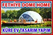 Fethiye Dome Home – Şeffaf Küre Ev İmalat