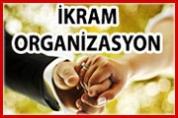 İkram Organizasyon – Düğün Nişan Organizasyonu
