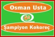 Osman Usta 48 Şampiyon Kokoreç