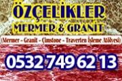 Özçelikler Mermer Granit