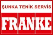 Şunka Teknik Servis – Franke Servisi
