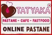 Tatyaka – Pastane Cafe Fastfood