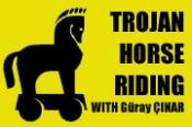 Trojan Horse Riding With Güray ÇINAR